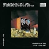 Radio Cambrian Line w / General Echo Sound System 17/05/2018