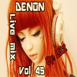 Denon Live mix vol.45