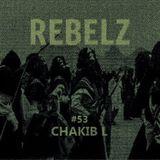 REBELZ#53-CHAKIB-L-17-OCT-2019