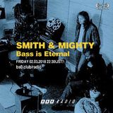 """#BS0radio """"Smith & Mighty - Bass is Eternal"""" special"""