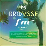 Brousse FM #04: Blessed Coast Sound