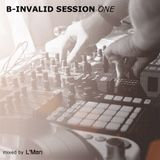 B-INVALID SESSION ONE   mixed by L'Man
