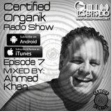 Certified Organik Radio Show 7