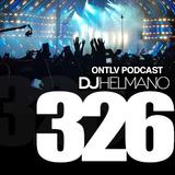 ONTLV PODCAST - Trance From Tel-Aviv - Episode 326 - Mixed By DJ Helmano