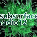 Mikey Pilato - Subsurface Radio 12