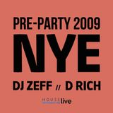 PRE-PARTY / NYE 2009 - DJ Zeff x D Rich (trumpet & percussions) @  CAFÉ POSTE - Dec 30th 2008 (live)