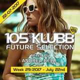 FUTURE SELECTION WEEK 29-2017