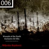 Wounds of the Earth mix 006 by Miljenko Rajakovic
