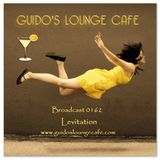 Guido's Lounge Cafe Broadcast 0162 Levitation (20150410)