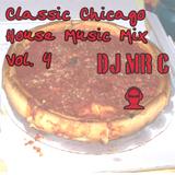 DJ Mr. C. Classic Chicago House Music Mix Vol. 4