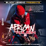 AFRICAN TOUCH 2 MIXTAPE BY DJ SELFMADE 254