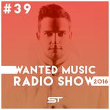 Wanted Music Radio Show 2016 W39