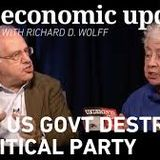 RFB: Economic Update with Richard D Wolff 'When US govt destroyed a political party' 15-6-17'