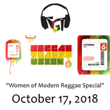 "WOMEN OF MODERN REGGAE SPECIAL: ""Reggae Transfusion"" on KGNU Community Radio [10-17-2018]"