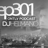 ONTLV PODCAST - Trance From Tel-Aviv - Episode 301 - Mixed By DJ Helmano