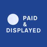 Paid & Displayed: Vol.01 (2017)