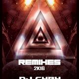 DjCyry - 2k16 Remixes