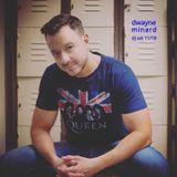 dj dwayne minard - dj set - 11/18