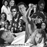 Heat Wave (Volume Two) – A Mixtape