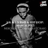 UK & US RnB & Hip Hop: March 2017