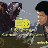 URShow (Ursula Radio Show) Episode 001 - Lawrence Adrian Guestmix