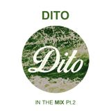 DITO in the MIX part 2