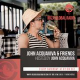 John Acquaviva & Friends #010 on Ibiza Global Radio
