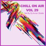 Chill On Air Vol 29