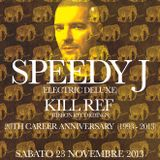 Kill Ref + Speedy J @ Ribbon Club Culture (23-11-2013)