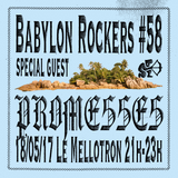 Babylon Rockers #58 — Special guest Promesses