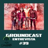 Groundcast Entrevista#39: Glowing Tree