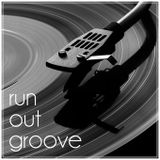 RUNOUTGROOVE 16|10|16 (by Marcus Can't Dance)