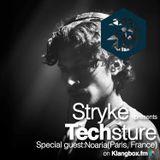 Stryke - Techsture: October 21, 2016 [Special Guest: Noaria]