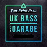 Exit Point Pres Underground Bass & Garage