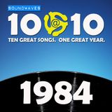 Soundwaves 10@10 #133: 1984