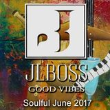 JLBoss Good Vibes - Soulful Pool Moments June 2K17