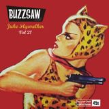 Buzzsaw Joint Vol 21 (Juke Flywalker)