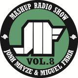 Jonh Mayze & Miguel Faria - Nove3cinco Mashup Radio Show vol 8