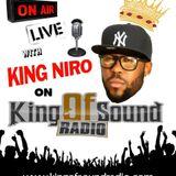 "2 Hour Turn Up w/King Niro ""Episode 90"" (King Of Sound Radio)"