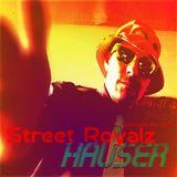 Street Royalz -Tech House Mix by HAUSER
