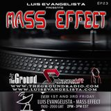 Mass Effect with Luis Evangelista EP23