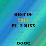 DJ DC - Best Of 2013 Pt. 2 Mixx