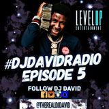 #DJDAVIDRADIO EP. 5 FEATURING TK KRAVITZ, ELLA MAI, YOUNGBOY NBA, DEREZ DESHON & MORE!