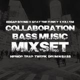 Collaboration BASS MUSIC MIXSET
