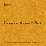 Orange is the new black - Deep house mix by Mattia Nicoletti - Beachgrooves - November 10 2016