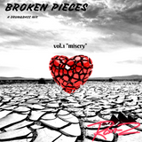 "Ram-Z presents...Broken Pieces vol. 1 ""misery"""