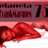 Planeta FrankMarques #75 23 nov 2012