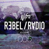 Nifra - Rebel Radio 005