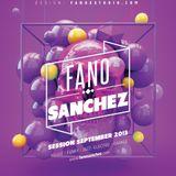 Fano Sanchez Session September 2013