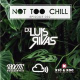 Not Too Chill - Episode 2